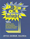 img - for Power Tools Recharged: 125+ Essential Forms and Presentations for your School Library Information Program leaflets book / textbook / text book