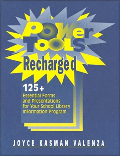 Power Tools Recharged: 125+ Essential Forms and Presentations for your School Library Information Program leaflets