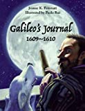 Galileo's Journal, 1609-1610, Jeanne Pettenati, 1570918791