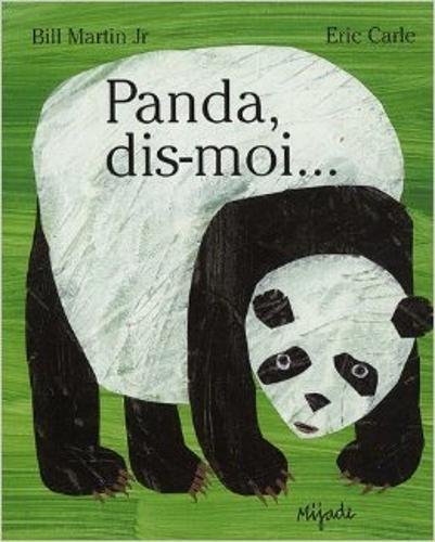 Eric Carle - French: Panda, Dis-Moi (French Edition)