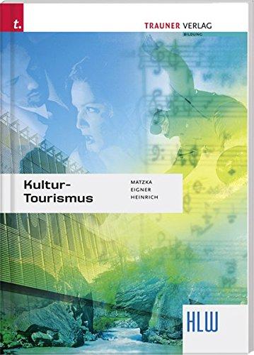 Kultur Tourismus