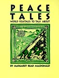 Peace Tales, Margaret Read MacDonald, 0208023291