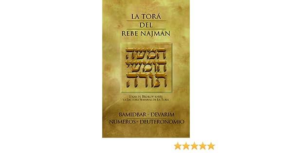 La Torá del Rebe Najmán - BaMidbar/Devarim/Números/Deuteronomio (Spanish Edition)