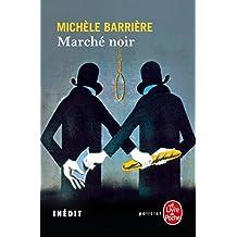 Marché noir (Le Livre de Poche Editions) (French Edition)
