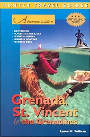Adventure Guide to Grenada, St. Vincent & the Grenadines