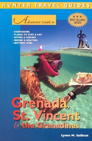 Adventure Guide to Grenada, St. Vincent & the Grenadines (Adventure Guides Series)