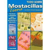 Todo Sobre Mostacillas / All About Beads (Todo Sobre) (Spanish Edition)