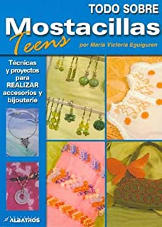 Todo Sobre Mostacillas / All About Beads (Todo Sobre) (Spanish Edition)