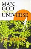 Man, God, and the Universe, I. K. Taimni, 0835604470