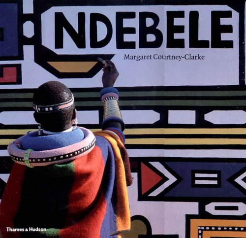 Search : Ndebele: The Art of an African Tribe