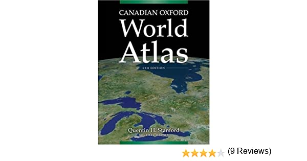 Canadian oxford world atlas quentin stanford 9780195429299 canadian oxford world atlas quentin stanford 9780195429299 atlases amazon canada gumiabroncs Gallery