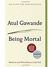 Being Mortal: Medicine & What Matters in the End