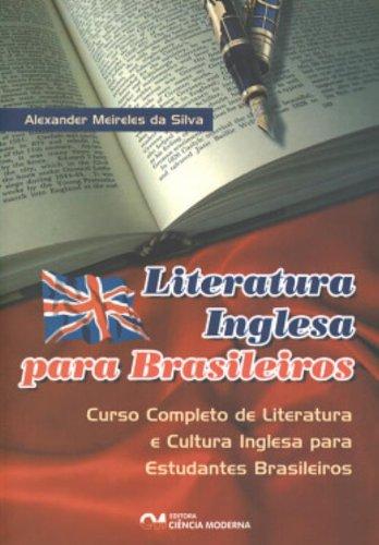 Livro: Literatura Inglesa Para Brasileiros - Curso Completo De Literatura E C 1