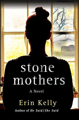 Stone Mothers: A Novel by [Kelly, Erin]