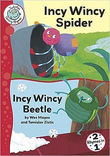 Tadpoles Nursery Rhymes: Incy Wincy Spider / Incy Wincy Beetle by Wes Magee (2009-07-30)