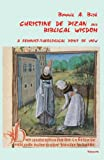 Christine de Pizan and Biblical Wisdom, Bonnie Birk, 0874626994
