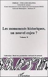 Les monuments historiques, un nouvel enjeu ? Volume 2 : Actes du colloque Limoges, 29-30 octobre 2003
