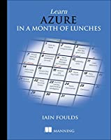 Learn Azure in a Month of Lunches Front Cover
