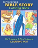 Bible Story Coloring Book (Reproducible Classroom Coloring Books Series)