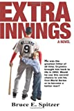 Extra Innings, Bruce Spitzer, 0984956905