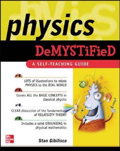 Physics Demystified : A Self-Teaching Guide (Demystified) (Physical Science Chapter 3 States Of Matter Test)