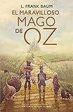 El maravilloso Mago de Oz (Alfaguara Clásicos) (ALFAGUARA CLASICOS)
