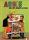 Aggie, tome 7 : Aggie fait de bonnes actions par Blonay
