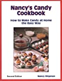 Nancy's Candy Cookbook, Nancy Shipman, 1877810649