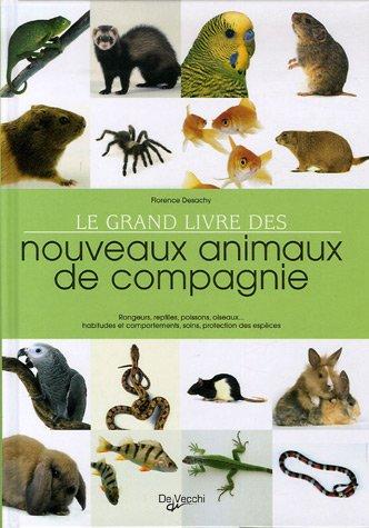 Extrem Amazon.fr - Le grand livre des nouveaux animaux de compagnie  OJ51