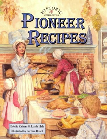 Pioneer Recipes (Historic Communities)
