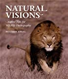 Natural Visions, Heather Angel, 0817449922