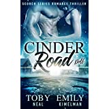 Cinder Road (Scorch Series Romance Thriller Book 2)