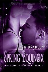 Spring Equinox: Celestial Seductions, Book 2
