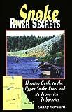 Snake River Secrets, Lanny Harward, 1571880496