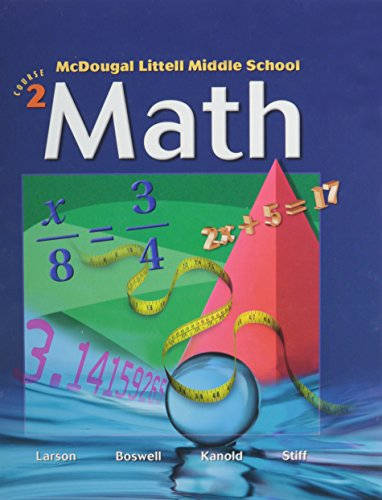 McDougal Littell Middle School Math, Course 2: Student Edition (C) 2005 2005