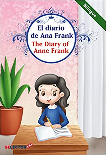 Amazon Com Diario De Ana Frank Bilingue The Diary Of Anne Frank Bilingual Spanish Edition Spanish And English Edition 9781681654928 Ana Frank Books
