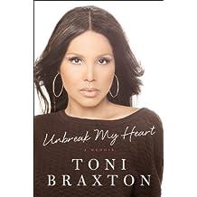 Unbreak My Heart: A Memoir