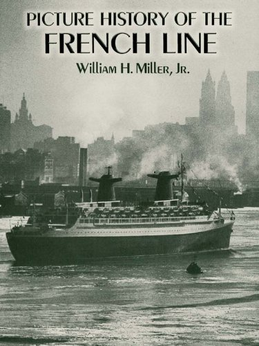 Picture History of the French Line (Dover Maritime)