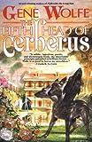 The Fifth Head of Cerberus, Gene Wolfe, 0312890206