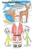 Santa Meets Aliens, Frank Sanchez, 1479104035