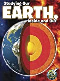 Studying Our Earth, Inside and Out, Kimberly Hutmacher, 1618102249