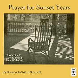 Prayer for Sunset Years Audiobook