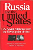 img - for Russia and the United States (The United States in the world, foreign perspectives) (English and Russian Edition) book / textbook / text book