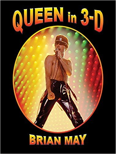 [By Brian May] Queen in 3-D (3d Stereoscopic Book) (Hardcover)【2017】by Brian May (Author) [1879]