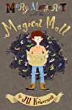 Mary Margaret and the Magical Mall, J. W. Kobernick, 0615387799