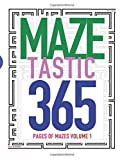 MAZETASTIC 365 Pages of Mazes Volume 1: Pure maze