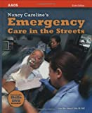Nancy Caroline's Emergency Care in the Streets, Sixth Edition