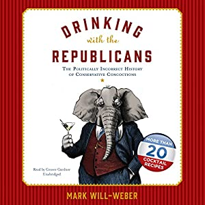 Drinking with the Republicans Audiobook