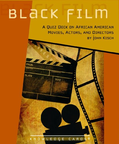 Free Black Film: A Knowledge Cards Quiz Deck on African American Movies, Actors, and Directors