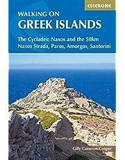 Walking on the Greek Islands: The Cyclades: Naxos and the 50km Naxos Strada, Paros, Amorgos, Santorini